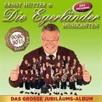 ernst-und-die-egerlaender-musikanten-hutter-das-grosse-jubilaeumsalbum-2684960-1.jpg